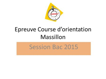 Epreuve Course d'orientation Massillon
