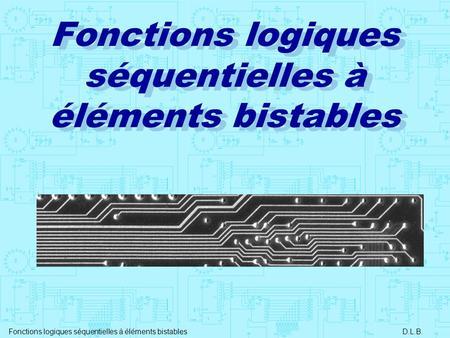 Monostables et astables ppt t l charger for Fonctions logiques de base