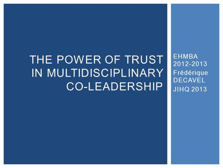 The power of trust in multidisciplinary Co-Leadership