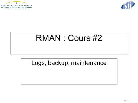 Logs, backup, maintenance