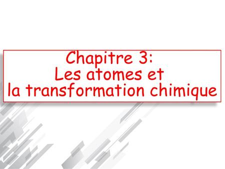 la transformation chimique
