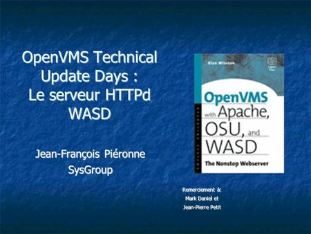 OpenVMS Technical Update Days : Le serveur HTTPd WASD
