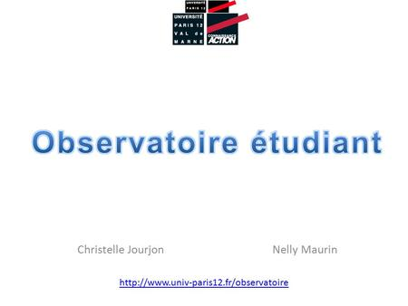 Observatoire étudiant Christelle Jourjon Nelly Maurin