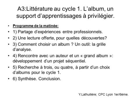 A3:Littérature au cycle 1