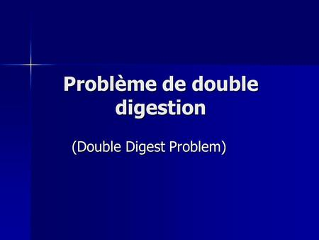 Problème de double digestion (Double Digest Problem)