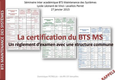 La certification du BTS MS