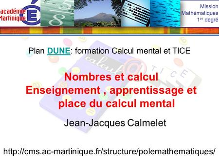 Enseignement , apprentissage et place du calcul mental