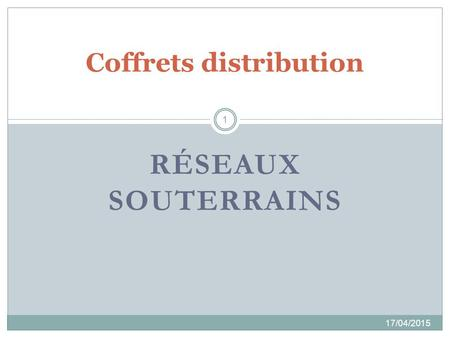 Coffrets distribution