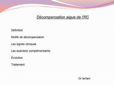 Décompensation aigue de l'RC