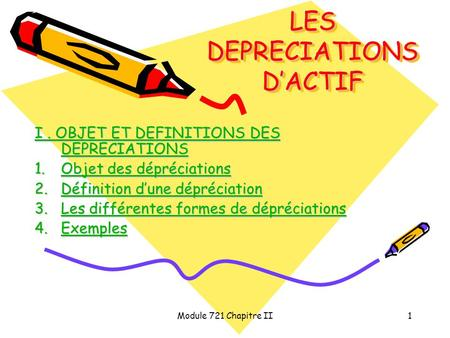 LES DEPRECIATIONS D'ACTIF