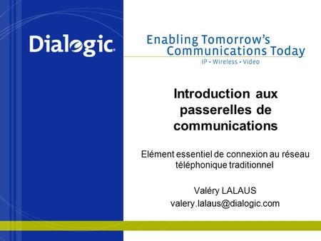 Introduction aux passerelles de communications