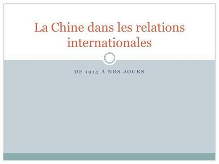 La Chine dans les relations internationales
