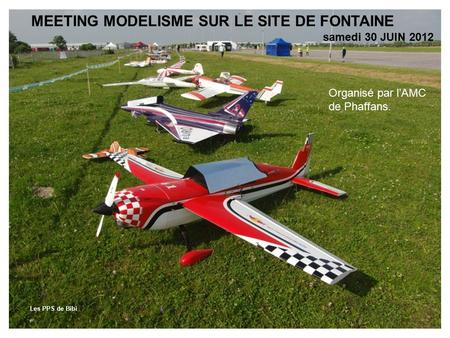 MEETING MODELISME SUR LE SITE DE FONTAINE