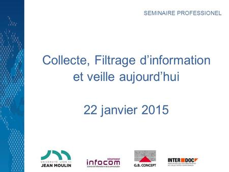 Collecte, Filtrage d'information