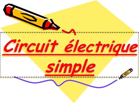 Circuit électrique simple