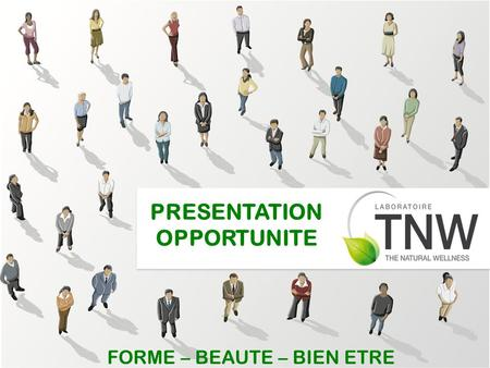 PRESENTATION OPPORTUNITE