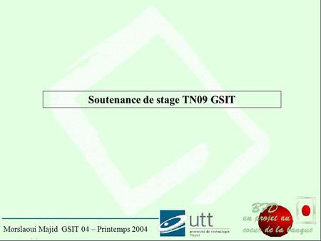 Soutenance de stage TN09 GSIT