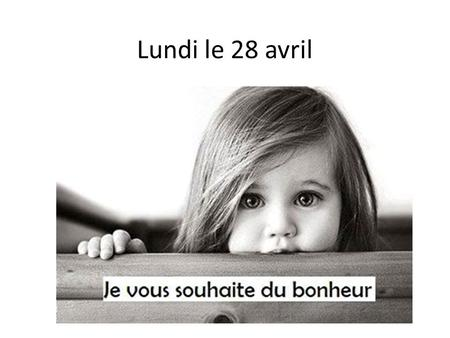 Lundi le 28 avril. Le 28 avril-le 2 mai 2014 LUNDI MARDIMERCREDIJEUDIVENDREDI F 1 DUE NOW: Notes from Fri. & Subjects/verbs worksheet pg. 1 & 2 from Friday.