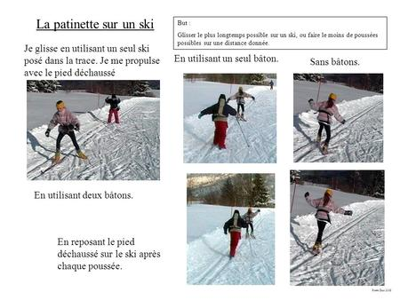 La patinette sur un ski But :