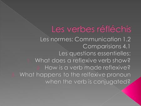 " Reflexive verbs subject is both the ""doer"" and ""receiver"" of the action  Reflexive pronouns are used with verbs to show the reflexive action  When."