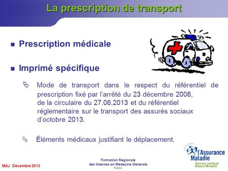 La prescription de transport