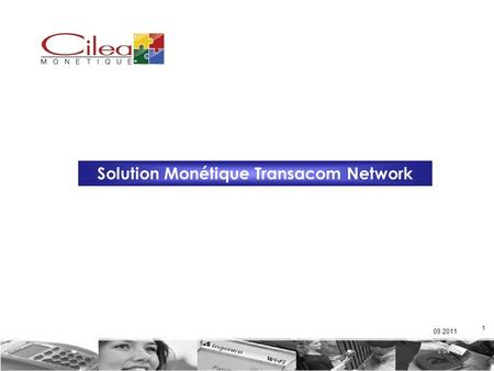 Solution Monétique Transacom Network