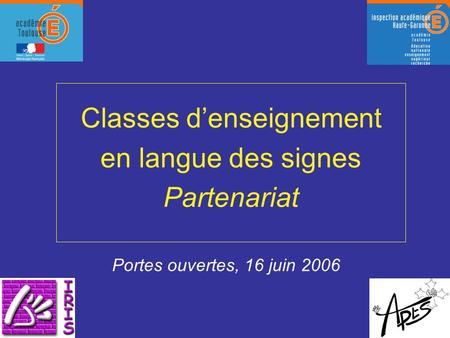 Classes d'enseignement en langue des signes Partenariat