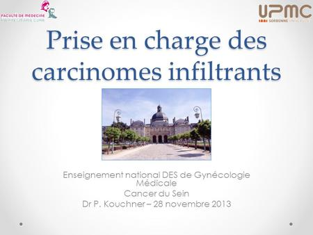 Prise en charge des carcinomes infiltrants