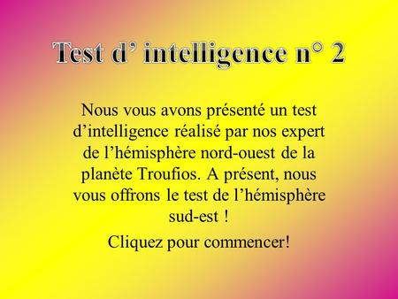 Test d' intelligence n° 2
