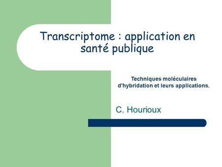 Transcriptome : application en santé publique