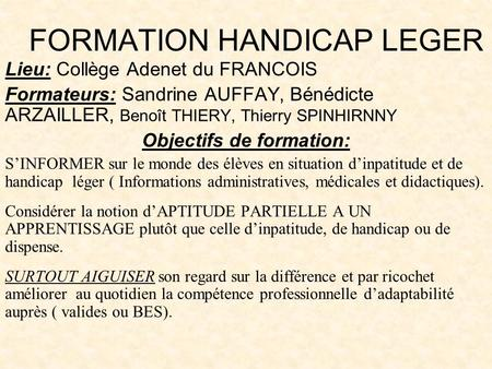FORMATION HANDICAP LEGER