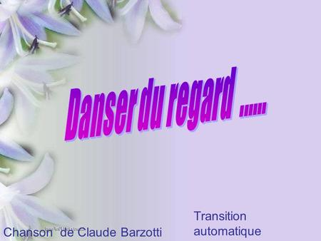 Chanson de Claude Barzotti Transition automatique.