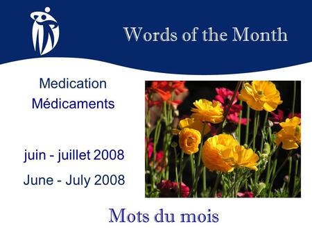 Words of the Month Mots du mois Medication Médicaments