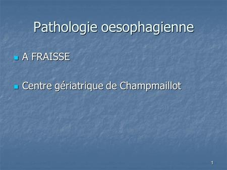 Pathologie oesophagienne