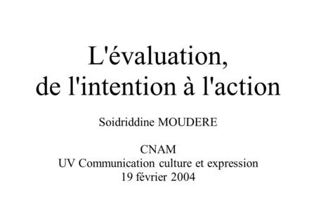 de l'intention à l'action