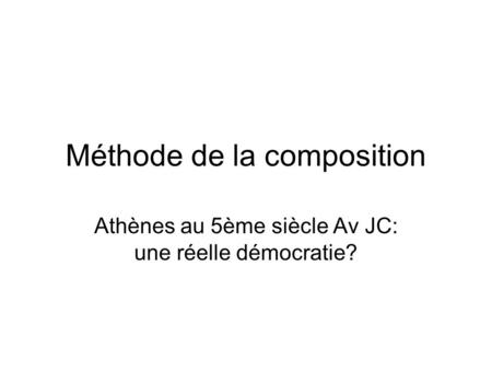 Méthode de la composition