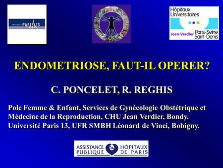 ENDOMETRIOSE, FAUT-IL OPERER?