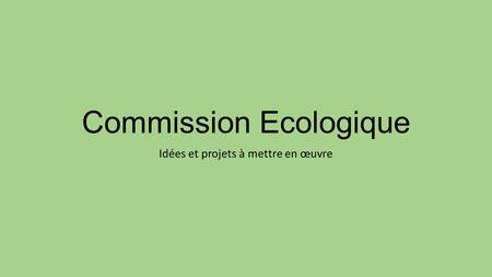 Commission Ecologique
