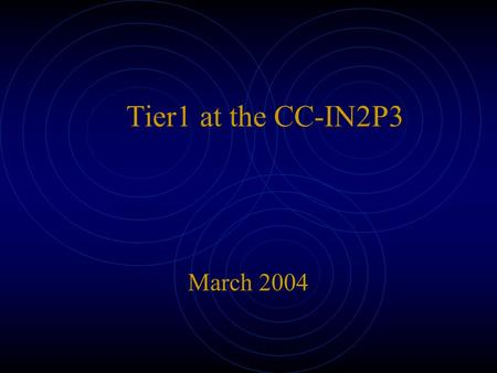 Tier1 at the CC-IN2P3 March 2004. Current state at the CC-IN2P3 storage, computation, network...