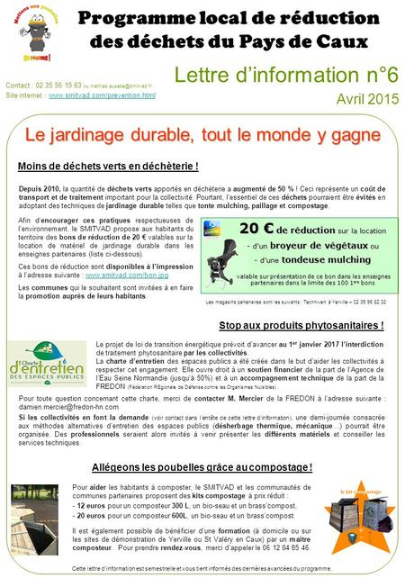 Lettre d'information n°6 Avril 2015 Programme local de réduction des déchets du Pays de Caux Contact : 02 35 56 15 63 ou Site.