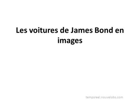 Les voitures de James Bond en images