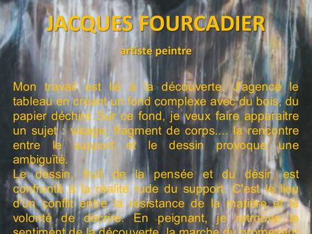 JACQUES FOURCADIER artiste peintre