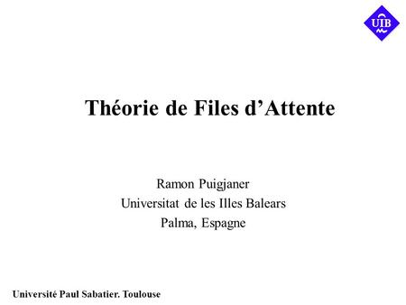 Théorie de Files d'Attente