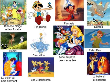 Fantasia Blanche Neige et les 7 nains Pinocchio Dumbo Bambi Peter Pan