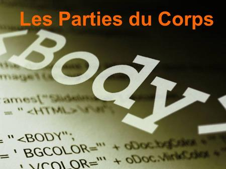 Les Parties du Corps. la tête head la bouche mouth.