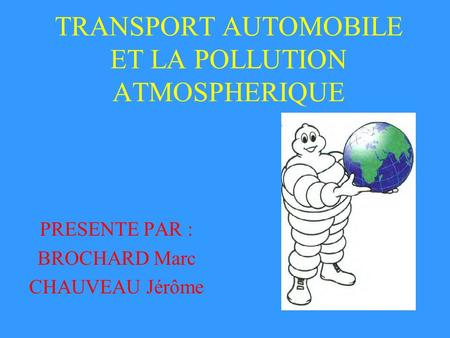 TRANSPORT AUTOMOBILE ET LA POLLUTION ATMOSPHERIQUE