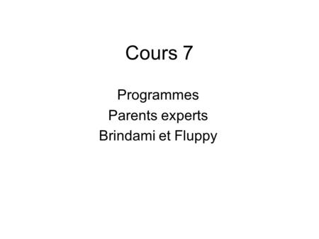 Programmes Parents experts Brindami et Fluppy