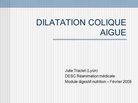 DILATATION COLIQUE AIGUE