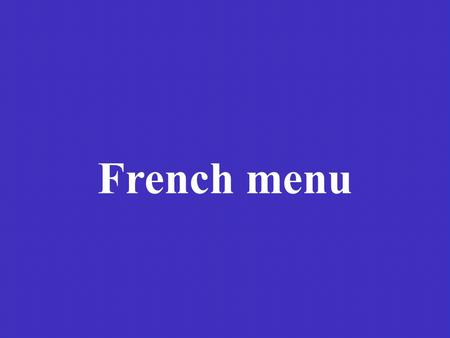 French menu.