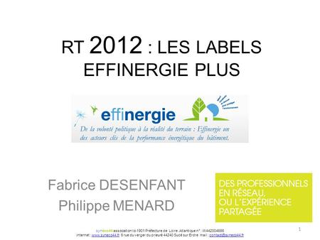 RT 2012 : LES LABELS EFFINERGIE PLUS